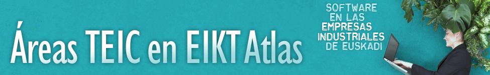 Áreas TEIC en EIKT Atlas